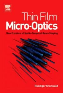 Ebook in inglese Thin Film Micro-Optics Grunwald, Ruediger