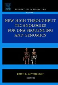 Ebook in inglese New High Throughput Technologies for DNA Sequencing and Genomics -, -