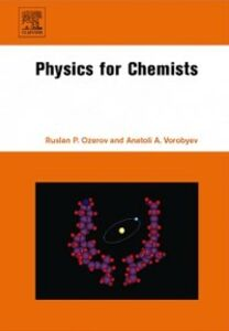 Ebook in inglese Physics for Chemists Ozerov, Ruslan P. , Vorobyev, Anatoli A.