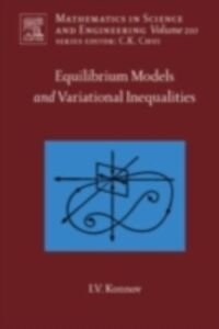 Foto Cover di Equilibrium Models and Variational Inequalities, Ebook inglese di Igor Konnov, edito da Elsevier Science