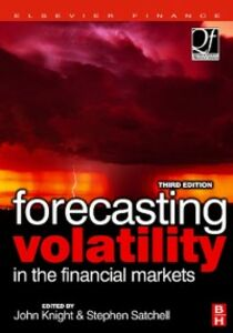 Foto Cover di Forecasting Volatility in the Financial Markets, Ebook inglese di John Knight,Stephen Satchell, edito da Elsevier Science