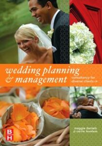 Ebook in inglese Wedding Planning and Management Daniels, Maggie , Loveless, Carrie