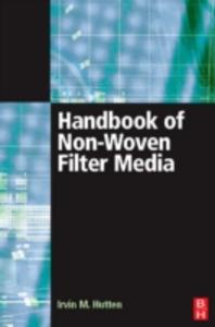 Ebook in inglese Handbook of Nonwoven Filter Media Hutten, Irwin M.