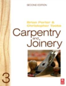 Foto Cover di Carpentry and Joinery 3, Ebook inglese di Brian Porter,Chris Tooke, edito da Elsevier Science