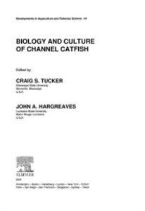 Ebook in inglese Biology and Culture of Channel Catfish