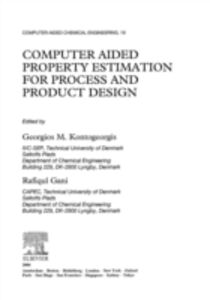 Ebook in inglese Computer Aided Property Estimation for Process and Product Design -, -