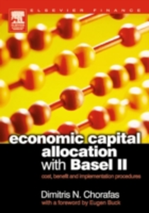 Ebook in inglese Economic Capital Allocation with Basel II Chorafas, Dimitris N.