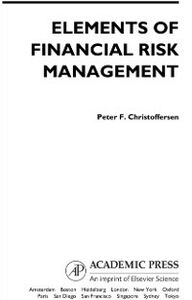 Foto Cover di Elements of Financial Risk Management, Ebook inglese di Peter Christoffersen, edito da Elsevier Science