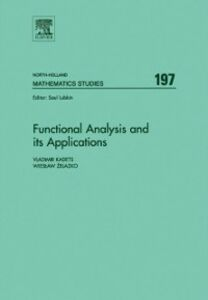 Foto Cover di Functional Analysis and its Applications, Ebook inglese di Vladimir Kadets,Wieslaw Tadeusz Zelazko, edito da Elsevier Science