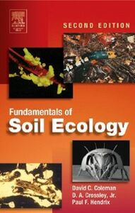 Ebook in inglese Fundamentals of Soil Ecology Coleman, David C. , D. A. Crossley, Jr.