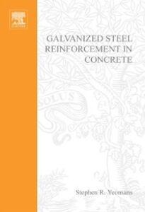 Ebook in inglese Galvanized Steel Reinforcement in Concrete Yeomans, Stephen
