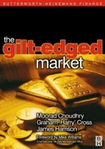 Ebook in inglese Gilt-Edged Market Choudhry, Moorad , Cross, Graham &quote , Harry&quote , Harrison, Jim
