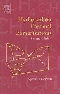 Ebook in inglese Hydrocarbon Thermal Isomerizations Gajewski, Joseph J.