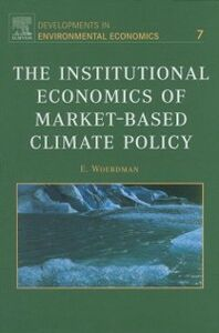 Ebook in inglese Institutional Economics of Market-Based Climate Policy Woerdman, E.