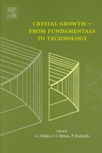 Foto Cover di Crystal Growth - From Fundamentals to Technology, Ebook inglese di  edito da Elsevier Science