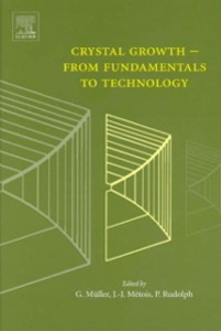 Ebook in inglese Crystal Growth - From Fundamentals to Technology -, -