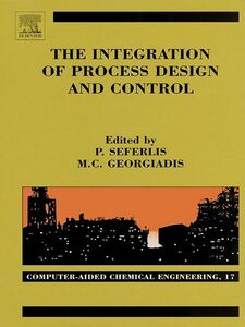 Ebook in inglese The Integration of Process Design and Control -, -