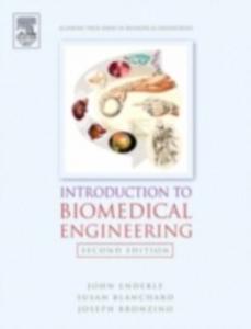 Ebook in inglese Introduction to Biomedical Engineering Blanchard, Susan M. , Bronzino, Joseph , Enderle, John