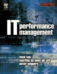Ebook in inglese IT Performance Management Kok, Henk , Wiggers, Peter , Wit, Maritha de Boer-de
