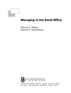 Ebook in inglese Managing in the Email Office Hargreaves, Gerard , Seeley, Monica E.