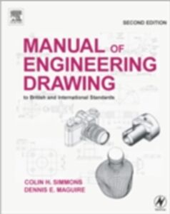 Ebook in inglese Manual of Engineering Drawing Maguire, Dennis E. , Simmons, Colin H.