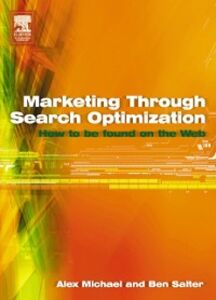 Ebook in inglese Marketing Through Search Optimization Michael, Alex , Salter, Ben