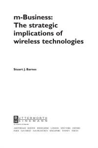 Ebook in inglese Mbusiness: The Strategic Implications of Mobile Communications Barnes, Stuart