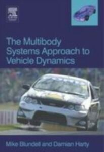 Ebook in inglese Multibody Systems Approach to Vehicle Dynamics Blundell, Michael , Harty, Damian