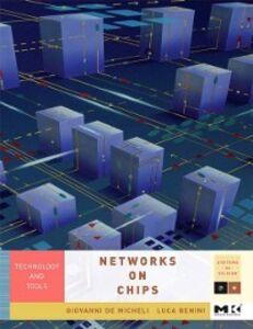 Ebook in inglese Networks on Chips Benini, Luca , Micheli, Giovanni De