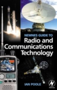 Foto Cover di Newnes Guide to Radio and Communications Technology, Ebook inglese di Ian Poole, edito da Elsevier Science