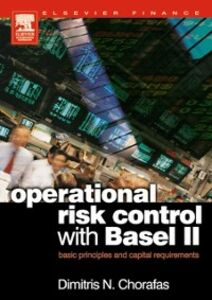 Ebook in inglese Operational Risk Control with Basel II Chorafas, Dimitris N.