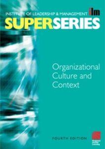 Foto Cover di Organisational Culture and Context Super Series, Ebook inglese di  edito da Elsevier Science