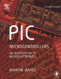 Ebook in inglese PIC Microcontrollers Bates, Martin P.