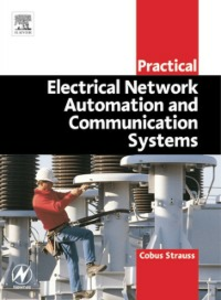 Ebook in inglese Practical Electrical Network Automation and Communication Systems Strauss, Cobus