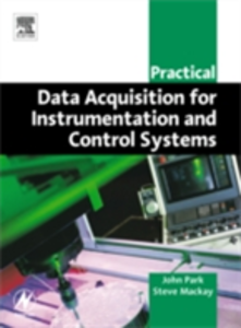 Ebook in inglese Practical Data Acquisition for Instrumentation and Control Systems Mackay, Steve , Park, John