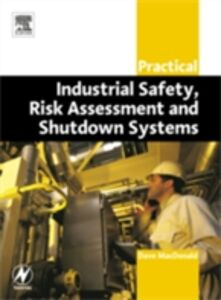 Ebook in inglese Practical Industrial Safety, Risk Assessment and Shutdown Systems Macdonald, Dave