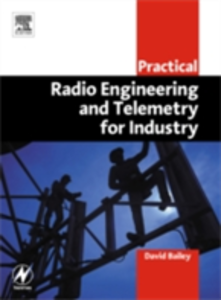 Ebook in inglese Practical Radio Engineering and Telemetry for Industry Bailey, David