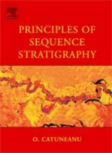 Foto Cover di Principles of Sequence Stratigraphy, Ebook inglese di Octavian Catuneanu, edito da Elsevier Science