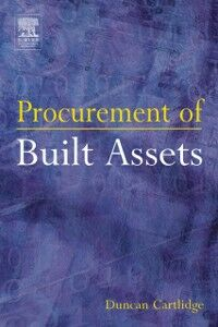 Ebook in inglese Procurement of Built Assets Cartlidge, Duncan