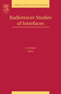 Ebook in inglese Radiotracer Studies of Interfaces -, -