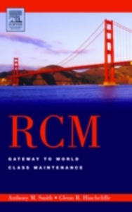 Ebook in inglese RCM--Gateway to World Class Maintenance Hinchcliffe, Glenn R. , Smith, Anthony M.