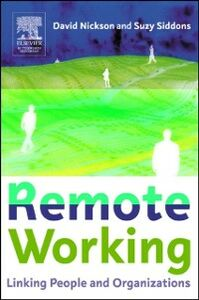 Ebook in inglese Remote Working Nickson, David , Siddons, Suzy