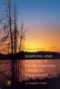 Ebook in inglese Sampling & Analysis of Environmental Chemical Pollutants. A Complete Guide Popek, E. P.