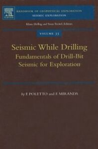 Ebook in inglese Seismic While Drilling Miranda, F. , Poletto, F.B.