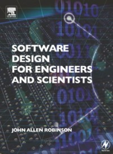 Ebook in inglese Software Design for Engineers and Scientists Robinson, John Allen