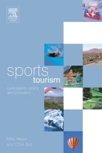 Ebook in inglese Sports Tourism Bull, Chris , Weed, Mike