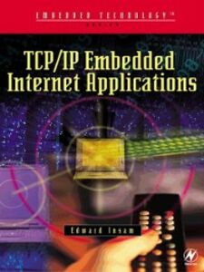 Ebook in inglese TCP/IP Embedded Internet Applications Insam, Edward