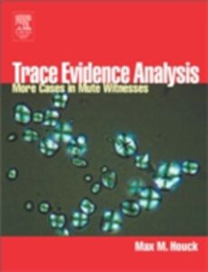 Foto Cover di Trace Evidence Analysis, Ebook inglese di Max M. Houck, edito da Elsevier Science