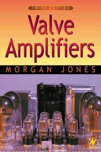 Ebook in inglese Valve Amplifiers Jones, Morgan