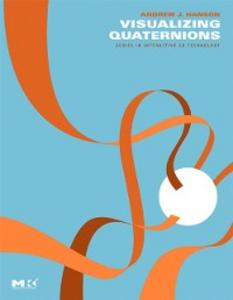 Ebook in inglese Visualizing Quaternions Hanson, Andrew J.